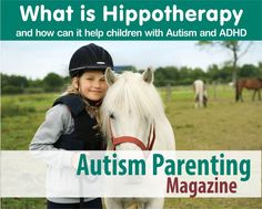 What is Hippotherapy?  And how can it help children with Autism and ADHD #autism #ADHD
