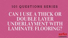 Find out why it is not recommended to use a thick or double layer underlayment with laminate flooring. Premium underlayment options are available. Flooring 101, Laminate Flooring, Floors, Best Laminate, I Can, Layers, Canning, This Or That Questions, Home Tiles