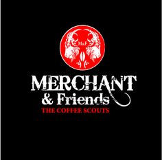 Merchant & Friends   The Coffee Scouts
