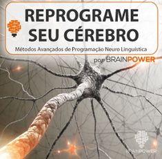 Reprograme seu Cérebro