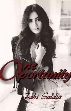 "Deberías leer "" One Oportunity © "" en #Wattpad #NovelaJuvenil"