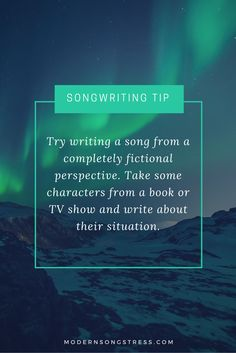 I've done this   Songwriting Tip | Modern Songstress Blog
