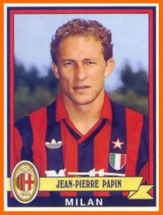 Hall of fame by tods - Milan Football, Football Icon, Best Football Players, Football Soccer, Soccer Teams, Football Stickers, Football Cards, Jean Pierre Papin, Player Card