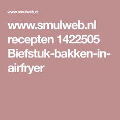 www.smulweb.nl recepten 1422505 Biefstuk-bakken-in-airfryer