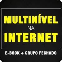 Empreendedores & Tecnologia: E-book Multinível na Internet + Grupo Fechado no F...