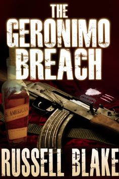 Free Kindle Book For A Limited Time : The Geronimo Breach - The Geronimo Breach is a breakneck-paced thrill ride that pits the world's most unlikely protagonist against the deadliest  adversaries on the planet. From the corridors of Langley to the sweltering jungles of Panama, from the hills of Pakistan to the cocaine trails of Colombia, a clandestine scheme to preserve a terrible secret goes horribly awry, plunging a reluctant hero down a deadly rabbit hole of deceit and betrayal, while…