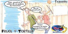 Frases, chistes, anécdotas, reflexiones y mucho más.: Chiste Frijol y Tortilla, Colmo de un policia de tránsito, Nuestro Diario Guatemala.