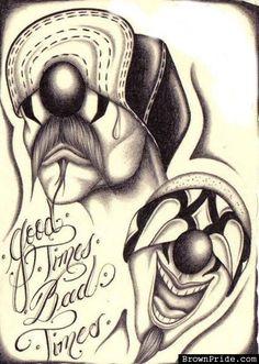 Good Times Bad Times Cholo Arte