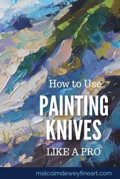 knives give amazing effects and energy to your paintings. See how to us., Painting knives give amazing effects and energy to your paintings. See how to us., Painting knives give amazing effects and energy to your paintings. See how to us. Acrylic Painting Lessons, Acrylic Painting Techniques, Art Techniques, Painting Art, Texture Painting Techniques, Oil Painting Tips, Beginner Painting, Painting With Texture, Underwater Painting