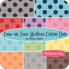 Tone on Tone Medium Cotton Dots Rolie Polie Riley Blake Designs for Riley Blake Designs