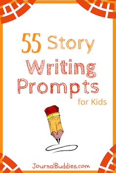 With these 55 new story writing prompts, kids will have the chance to write exciting new stories and to consider the importance of storytelling.