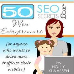 50 SEO Secrets for Mom Entrepreneurs #savvyblogging