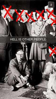 Jean-Paul Sartre | If Famous Writers Had Snapchat