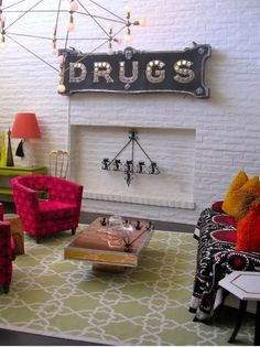 """I love drugs so much I decided to hang up a sign of the word """"drugs"""" in my living room."""