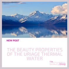 Uriage is an internationally known brand, but do you know when and where this brand began? In this post, we unveil the beauty properties of the Uriage Thermal Water.  Check the new post on My Beauty Blog 😍  #cosmetics #skincare #blog #beauty #beautyblog #onlineshop #onlinestore #instabeauty #mybeautyblog #mybeautybloom Skincare Blog, Water Me, My Beauty, Spa, Skin Care, Cosmetics, Check, Travel, Voyage
