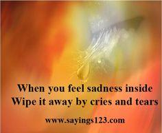 Feel sadness inside