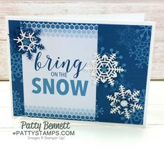 Bring on the Snow snowflake card featuring the Stampin' UP! Memories and More Color Theory card pack and the Seasonal Layers snowflake thinlit dies!  Glitter Enamel dots are the perfect accent.