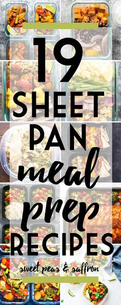 These 19 tasty sheet pan meal prep recipes will kick you straight out of your meal prep rut! Easy, versatile and quick to prep. Plus tips to get perfect sheet pan meal preps recipes.