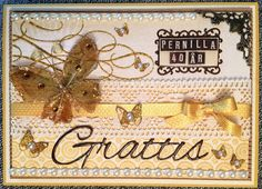 Ett kort där jag ville få med min unga beställares kärlek för guld & glitter :)   Den fina Grattis-diesen är från Moa Pyssel.   -----------...