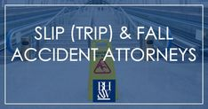 Slip and Fall Injury Attorneys, Fort Worth, Texas