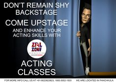 """Don't remain shy ‪#‎Backstage‬, come upstage and enhance your ‪#‎Acting‬ ‪#‎Skill‬"" #Acting ‪#‎Classes‬ for all, ‪#‎register‬ now and get 1 day trial free at ‪#‎ZealZoneProduction‬, we are located in ‪#‎Panchkula‬ For More info call us at +91-9023823823 You can also call on our toll free number 1800-3002-1503 ‪#‎Bollywood‬ ‪#‎Hollywood‬ ‪#‎Act‬ #Acting ‪#‎TheaterPerformances‬ ‪#‎LearnActing‬ ‪#‎HowToAct‬ ‪#‎Chandigarh‬ ‪#‎tricity‬ #Panchkula"