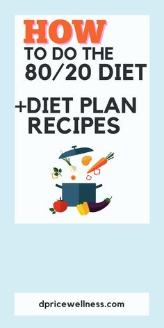 The 80/20 diet plan is a flexible eating plan that can help you achieve your weight loss goal without doing an restrictive dieting. Learn how to do the 80/20 diet for weight loss. You'll also get some healthy recipes to get started. easy diet, diet food, diet meals, weight loss diet, clean diet. Diet Plans To Lose Weight, Healthy Weight, How To Lose Weight Fast, Healthy Food, Healthy Recipes, Weight Loss Workout Plan, Weight Loss Goals, Best Weight Loss, 80 20 Diet