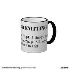 I speak fluent knitting ringer coffee mug.  A bit of fun crochet humor with your coffee break.