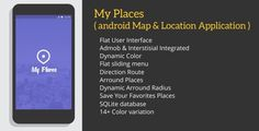 My Places with Admob - http://nulledtemplates.net/scripts/codecanyon/my-places-with-admob.html My Places with Admob – Codecanyon My Places with Admob is aplication map and location base, you can view important places arround of you, and direction to a place Feature  Flat User Interface Admob & Interstisial Integrated Dynamic Color Flat sliding menu Direction Route Arround Places Save Your Favorites Places Dynamic Arround Radius SQLite database 14+ Color variation Using