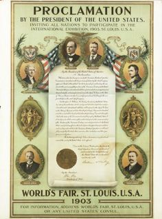 """""""Proclamation by the President of the United States Inviting all Nations to Participate in the International Exhibition, 1903. St. Louis, U.S.A."""" (1904 World's Fair). ©Missouri History Museum"""