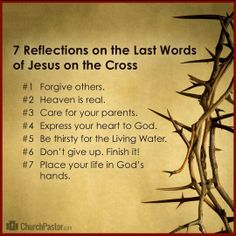 Reflections of the Seven Last Words Spoken by Christ on the Cross