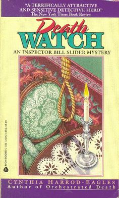 Death Watch (An Inspector Bill Slider Mystery): Cynthia Harrod-Eagles: 9780380720651: Amazon.com: Books