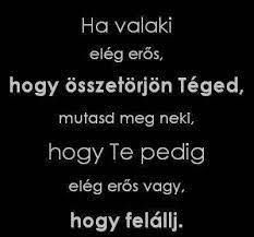 Read Idézetek from the story Az új lány (SZJG) by DemjenMikka (Bogi XD) with 685 reads. Poetry Quotes, Words Quotes, Life Quotes, Dont Break My Heart, Motivational Quotes, Inspirational Quotes, Learning Quotes, Tumblr Quotes, Positive Thoughts