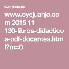 www.oyejuanjo.com 2015 11 130-libros-didacticos-pdf-docentes.html?m=0