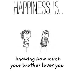 Bro Quotes, Sister Quotes Funny, Brother Sister Quotes, Family Quotes, Funny Quotes, Cool Words, Wise Words, Liking Someone Quotes, Brother And Sister Love