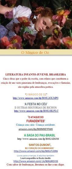 MÁGICO DE OZ/Literatura Infanto-Juvenil Brasileira/Welington A Pinto/Leia#compartilhe: http://www.amazon.com/dp/B00L2OLMP0