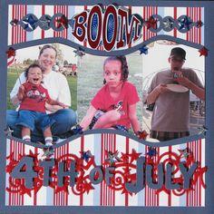 4TH OF JULY 2008 PG. 1 - Scrapbook.com