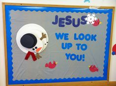 """Jesus We Look Up To You!"" January Bulletin Board"