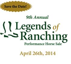 9th Annual Legends of Ranching Performance Horse Sale; Colorado State University
