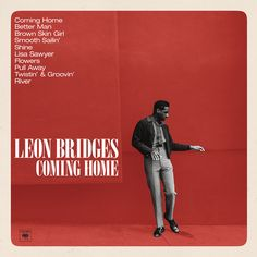 """1. """"River"""" by Leon Bridges from """"Coming Home"""""""