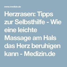 Herzrasen: Tipps zur Selbsthilfe - Wie eine leichte Massage am Hals das Herz beruhigen kann - Medizin.de