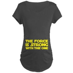 Preggo shirt - Star Wars - The Force is Strong with This One