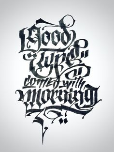 GOOD TYPE COMES WITH #MORNING !  #goodtype #calligraphy #calligraffiti #type