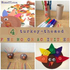 4 creative turkey-themed fine motor activities! Includes OT ideas for how to increase or decrease challenge based on age and skill level.  #finemotor  - repinned by @PediaStaff – Please Visit  ht.ly/63sNt for all our ped therapy, school & special ed pins