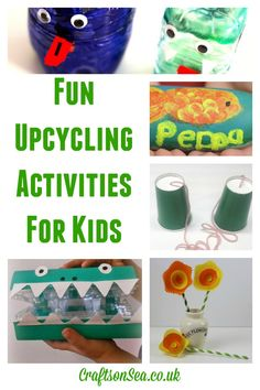 Upcycling Activities For Kids: Tuesday Tutorials - Crafts on Sea