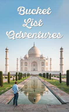 9 Epic Bucket List Adventures: We've compiled a list of our 9 most epic and awe-inspiring bucket list adventures that you should most definitely add to yours if you haven't already! via Wandering Wheatleys (@wanderingwheatleys) #Travel #BucketList #TajMahal