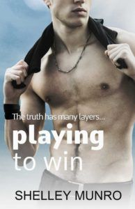 Book Bliyz : Playing to Win - Shelley Munro   Click Here to get it on Amazon!  Blurb:  The truth has many layers  Professional rugby player Lane Gerrard is used to women throwing themselves at him but a scurrilous tabloid article naming him as father of a child sends his temper soaring. The woman he confronts doesnt fit the blackmailer profile. Kate Alexander is attractive with an enchanting innocence enticing. A total stranger. Her feistiness draws his unwilling admiration but the childhe…