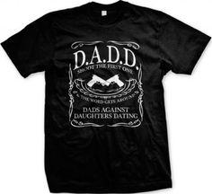 D.A.D.D. Dads Against Daughters Dating Men's T-shirt
