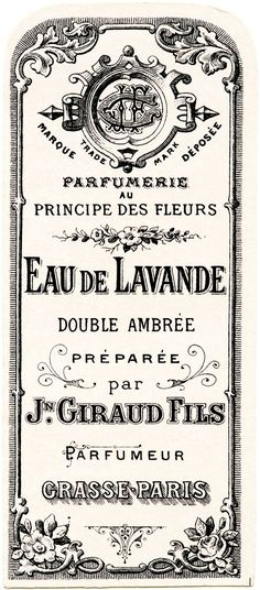 Here is beautiful vintage French perfume label. It is a tall, narrow label that was prepared for Jn. Giraud Fils' Eau de Lavande (a lavender perfumed water), The label includes lovely typography and design details. Éphémères Vintage, Images Vintage, Vintage Labels, Vintage Ephemera, Vintage Pictures, Vintage Paper, Vintage Prints, Vintage Posters, Vintage Graphics Free