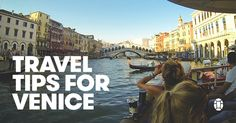 Venice travel tips, including what to see, what to eat, and getting around. Wondering what to wear in Venice? We've got your packing list too!