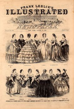 President Lincoln's Inauguration Ball at Washington, March 4, 1861.  These are from sketches of some of the ladies present at the ball, and what they were wearing. Of those identified, from L to R starting at the top:  Miss Carrie Bean, Miss White, of Washington, Miss Babcock, Mrs. Frank Smith of Boston, Miss Brown. 2nd row, Mrs. Colonel Yates, Miss Rose Cowen, Mrs. Squier, Mrs. Alexander of Boston, Mrs. Drake Mills, Mrs. Rice of Boston.  Frank Leslie's Illustrated Newspaper, March 21, 1861.